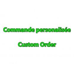 Commande personalisée -...